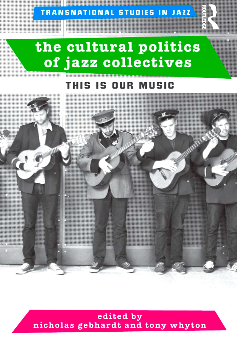 The Cultural Politics of Jazz Collectives